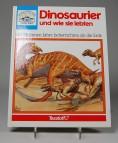 Dinosaurier und wie sie lebten