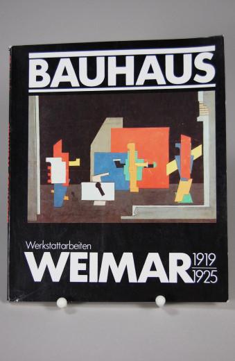 Bauhaus Weimar - Werkstattarbeiten 1919 - 1925
