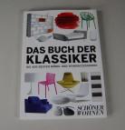 Das Buch der Klassiker - Die 400 besten Möbel und Wohnaccessoires