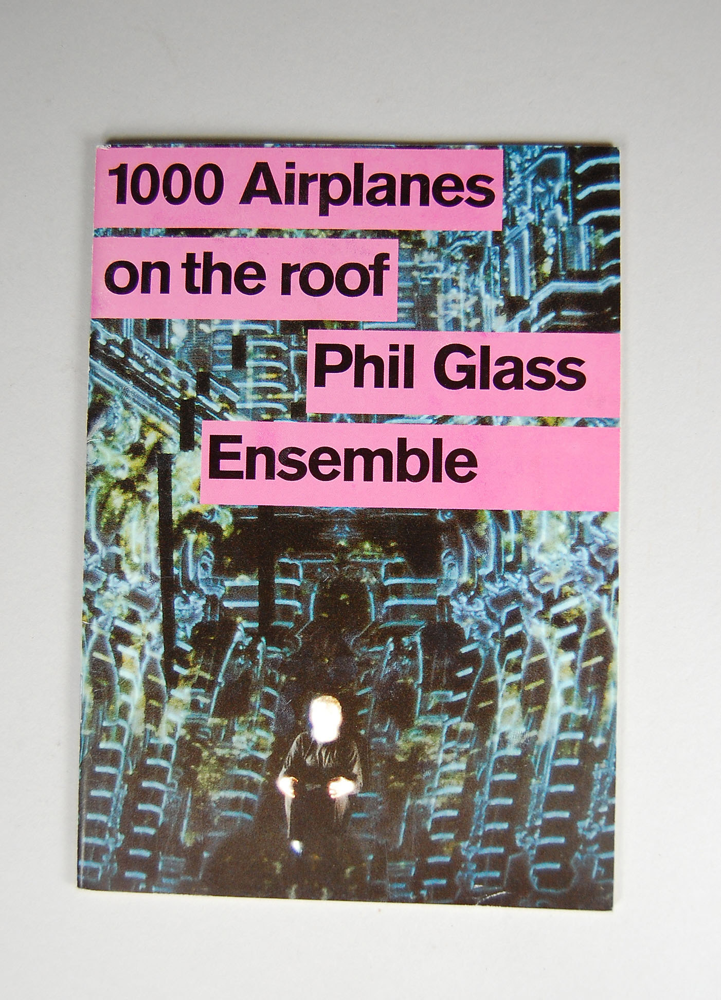 1000 Airplanes On The Roof Phil Glass Ensemble